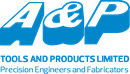 A & P TOOLS AND PRODUCTS LIMITED