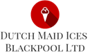 DUTCH MAID ICES (BLACKPOOL) LIMITED