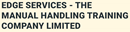 EDGE SERVICES - THE MANUAL HANDLING TRAINING COMPANY LIMITED