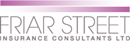 FRIAR STREET INSURANCE CONSULTANTS LIMITED