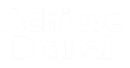 ACHIEVE DIGITAL MARKETING LTD