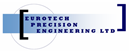 EUROTECH PRECISION ENGINEERING LIMITED