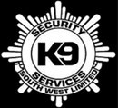 K9 SECURITY SERVICES (SOUTH WEST) LIMITED