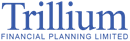 TRILLIUM FINANCIAL PLANNING LTD.
