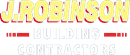 J ROBINSON BUILDING CONTRACTORS LIMITED