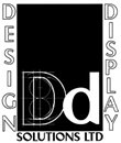 DESIGN DISPLAY SOLUTIONS LIMITED
