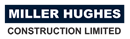 MILLER HUGHES CONSTRUCTION LTD