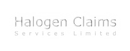 HALOGEN CLAIMS SERVICES LIMITED