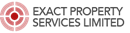EXACT PROPERTY SERVICES LIMITED