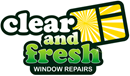 CLEAR AND FRESH WINDOW REPAIRS LIMITED