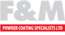 F & M POWDER COATING SPECIALISTS LIMITED