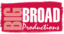 BIG BROAD PRODUCTIONS LIMITED