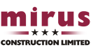 MIRUS CONSTRUCTION LIMITED