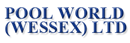 POOL WORLD (WESSEX) LTD