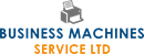 BUSINESS MACHINES SERVICE LTD