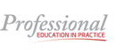 PROFESSIONAL EDUCATION IN PRACTICE LIMITED