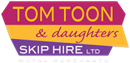 TOM TOON AND DAUGHTERS (SKIP HIRE) LTD