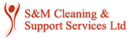 S & M CLEANING & SUPPORT SERVICES LIMITED