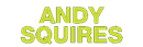 ANDY SQUIRES LIMITED