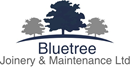 BLUETREE JOINERY AND MAINTENANCE LIMITED