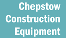 CHEPSTOW CONSTRUCTION EQUIPMENT LIMITED