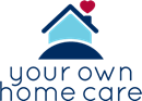 YOUR OWN HOME CARE LIMITED