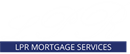 LPR MORTGAGE SERVICES LIMITED