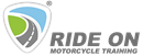 RIDE ON MOTORCYCLE TRAINING LIMITED