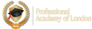 PROFESSIONAL ACADEMY OF LONDON LTD