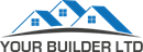 YOUR BUILDER LIMITED